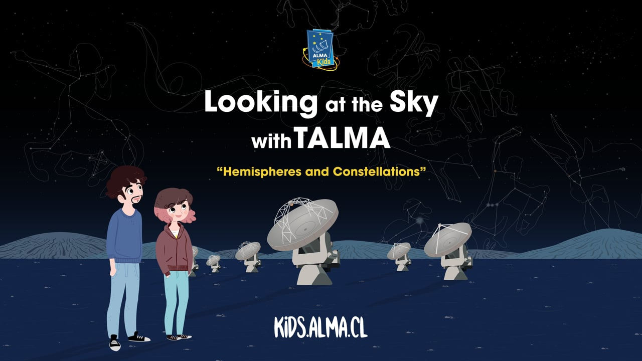 """Looking at the Sky with Talma – """"Hemispheres and Constellations"""""""